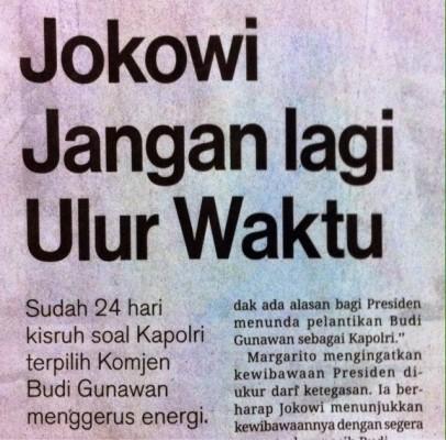 Headline Harian Nasional 5 Februari 2015, Jokowi Jangan Lagi Ulur Waktu