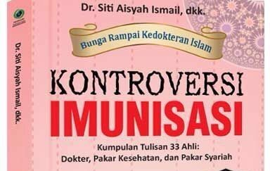 Cover buku Bunga Rampai Kedokteran Islam 2: Kontroversi Imunisasi.